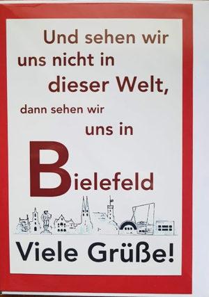 Postkarte Und seen wir uns nicht in dieser Welt, dann sehen wir uns in Bielefeld