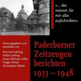 Paderborner Zeitzeugen 1933 - 1948