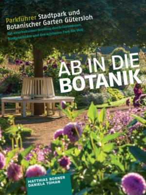 Ab in die Botanik - Parkführer Stadtpark Gütersloh