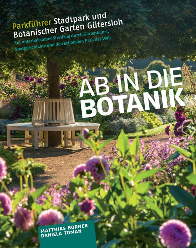 Ab In Die Botanik Parkführer Stadtpark Gütersloh Ostwestfälisch