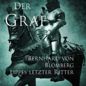 Der Graf Bernhard Blomberg Lippes letzter Ritter