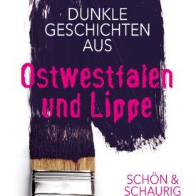 Dunkle Geschichten OWL Ostwestfalen-Lippe