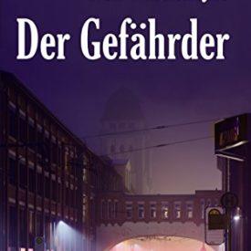 Bielefeld-Krimi Der Gefährder