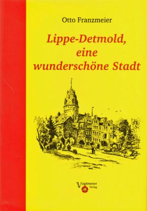 Lippe-Detmold eine wunderschöne Stadt