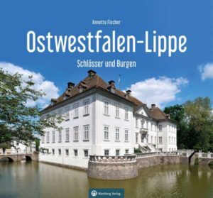 Schlösser und Burgen Ostwestfalen-Lippe