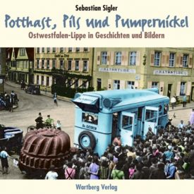 Potthast, Pils und Pumpernickel - Ostwestfalen
