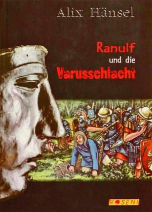 Ranulf Varusschlacht