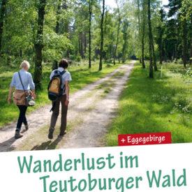 Wanderlust im Teutoburger Wald + Eggegebirge