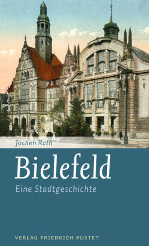 Bielefeld Eine Stadtgeschichte