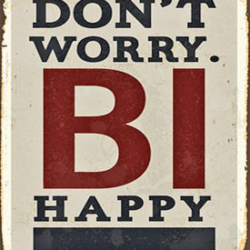 Don´t worry BI happy Magnet