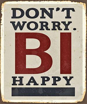 Don´t worry BI happy Magnet