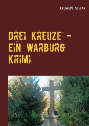 Drei Kreuze - Warburg-Krimi