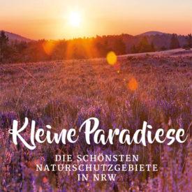 Kleine Paradiese - Naturschutzgebiete in NRW