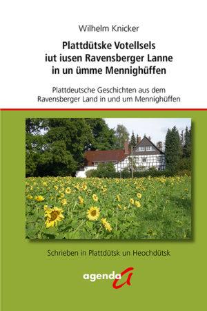 Plattdeutsche Geschichten aus dem Ravensberger Land um Mennighüffen