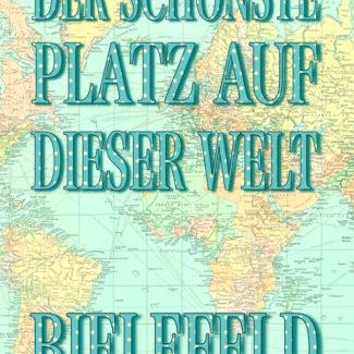 Postkarte Der schönste Platz auf der Welt: Bielefeld