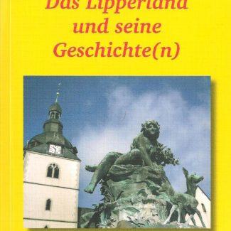 Das Lipperland und seine Geschichte(n)