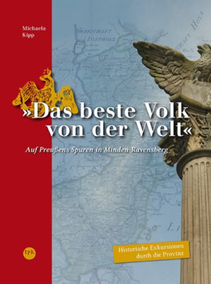 Das Beste Volk von der Welt - Preußen in Ostwestfalen