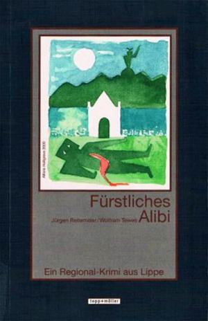 Fürstliches Alibi - Lippe-Krimi
