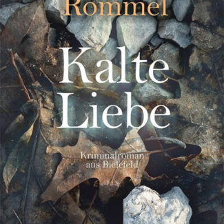 Kalte Liebe - BIelefeld-Krimi