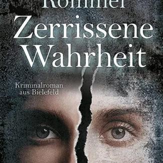 Zerrissene Wahrheit - Bielefeld-Krimi