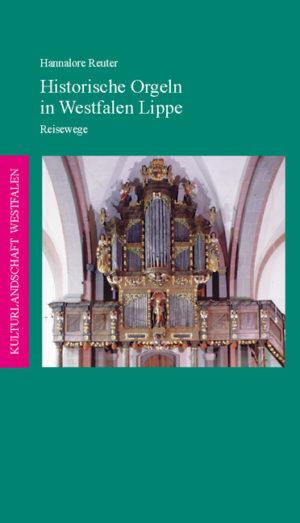 Historische Orgeln in Westfalen-Lippe