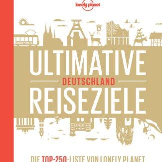 Ultimative Reiseziele Deutschland Lonely Planet