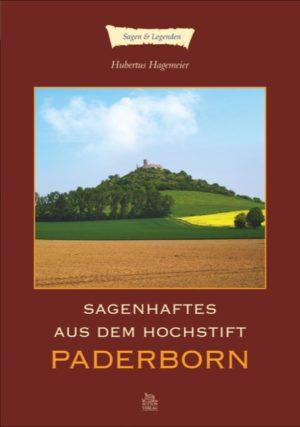 Sagenhaftes aus dem Hochstift Paderborn