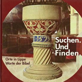 Suchen und finden. Worte der Bibel Orte in Lippe