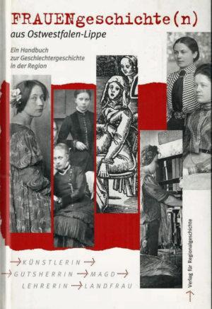 Frauengeschichte - Frauengeschichten in Ostwestfalen-Lippe